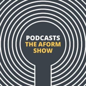 PODCAST THE AFORM SHOW