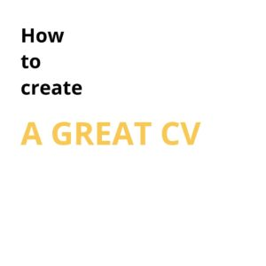 How to create a great CV